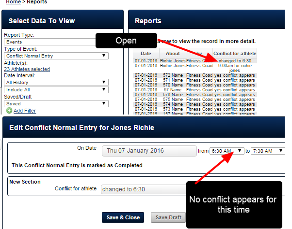 Once saved, if the individual record that was changes is opened, any conflicts will appear within that record.