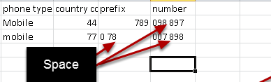 When you are importing phone numbers and you need to split a number into the country code, prefix and number and if there is 0 at the START of the number in any column you need to add a space to the numbers (as shown in the image here).