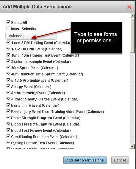 Use the search box when you want to add multiple permissions or to search for permission types. You can type in the Search box to limit your search by form name or permission type