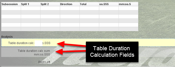 Add in the Table Duration calculation to the form. In this example we are going to add in two Table Duration Calculations; one to calculate the minimum of the ss.SSS table column, and the other to calculate the sum of the mm:ss.S field