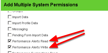 Performance Alerts Read and Write enable users to set up or view Alerts for information that they need to be notified of in the system