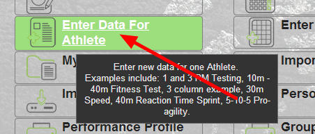 The Enter Data for Athlete button appears on the Home Page of the site: Users MUST have this permission enabled to be able to enter data into the system. When a User clicks Enter Data they can see all of the event forms that they have access to (as shown in the image in the step below)