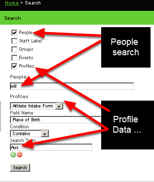 "8.0 Profile Data can be used in the same way as Event Data to enhance the search when looking for a user. In this example we are searching for an athlete named Will who had an Australian accent.  We then set up a Profile search for place of birth (as shown here) in addition to the ""will"" people search."