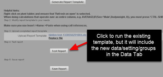 "Click on ""Test Report"" to access your Existing Excel Report template. You will be able to open and update"