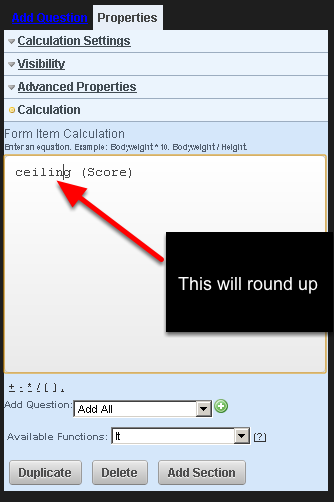 """In the equation area write which field you want to round up. In this example the field """"Score"""" will be rounded up"""