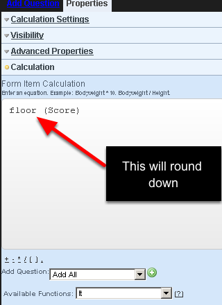 """Write floor for the field you want to round down. In this example the field """"Score"""" will be rounded down"""