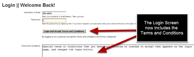"When Terms and Conditions are added to the Terms and Conditions Section on the Builder Site, the Terms appear below the login button and the login button now says ""Login and Accept Terms and Conditions"""