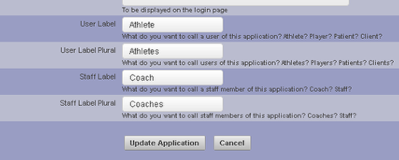 The User Labels allow you to set the name of the Users who are set as a Coach/Administrator/Staff or an Athlete/Player/Client.