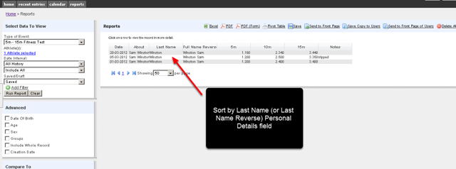 N.B. If you add in a Reverse name, or a Last name into an Event Form or a Profile Form, you can use this to sort entries on the Reports Module