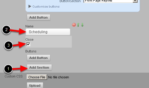 You can continue to add in new buttons to that section. Or, click on Add Section to add in a new Section. This example demonstrates creating a Section for the Scheduling and Recent Entries Modules