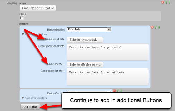 For each Button (Module) that you select to add into a Section, you can Customise the name of the Button when it appears on the site. This gives you the flexibility to name each Button according to your requirements (see the image in the step below).
