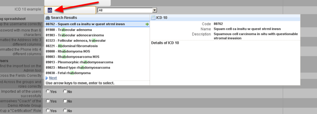 On the application, the database field is automatically available. When a user enters in data into the ICD 10 field, they can type in the code or the name and then click on the correct selection