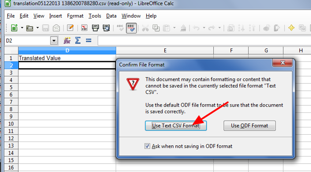 You may be asked to confirm the format: choose Text CSV