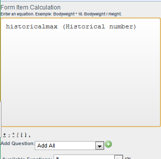 To generate the historical maximum, use the Historicalmax before the Historical Field name