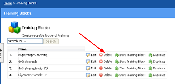 To Delete a Training Block from your Training Block List, click the delete button and it will be completed removed.