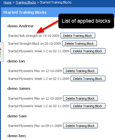 A list of all of the athletes in the group that you are viewing will be displayed. If any Training Blocks have been applied they will appear beside the athlete's name