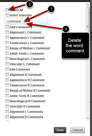 "For this example we will remove all of the comments fields. Type in ""comment"" into the search box. Then tick the Select All to clear all of the ticks. Now clear the search box"
