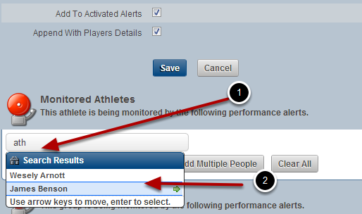 Add one Athlete at a time to the Monitored Athlete's List. Type in the athlete's name into the search box and click on it