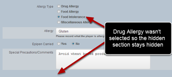 During entry for a single athlete the Hidden section does not appear because Drug Allergy was not selected