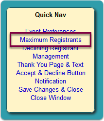 Click the Maximum Registrants link in the Quick Nav panel