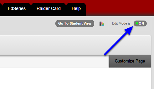 1. Check that Edit Mode to On. If it is not on, click on the option at the top right of the window.