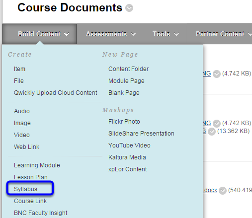 Hover your mouse over the Build Content button, and click on Syllabus in the drop down menu.
