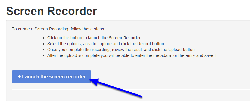 "Click on ""Launch the Screen Recorder"" to open the Screen Recorder application."