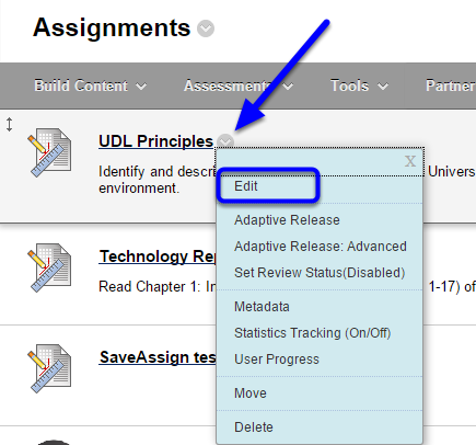 Click on the down arrow to the right of the assignment name, and select Edit.