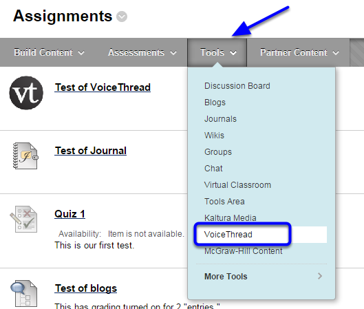Hover over the Tools button, and click on VoiceThread in the drop down menu.