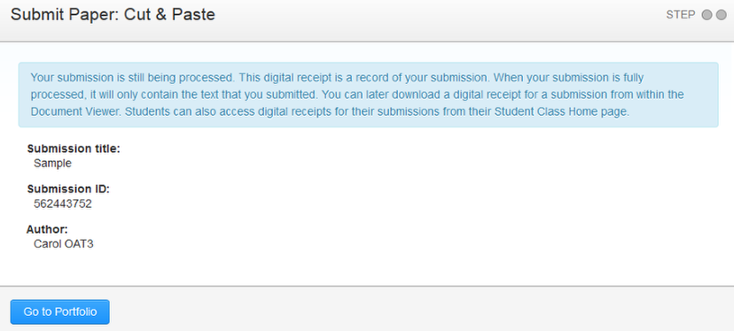 """Once you upload your manual submission, you will receive a notification that your submission is being processed. Click """"Go to Portfolio"""" to return to your Class Homepage."""