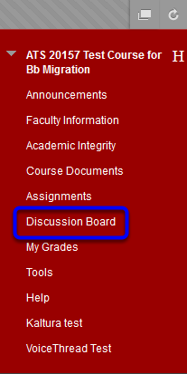 In the course menu, click on Discussion Board.