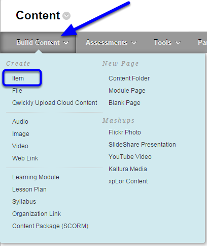Hover your mouse over the Build Content button, and click on Item in the drop down menu.