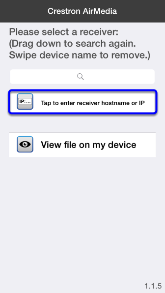 "Click on ""Tap to enter receiver hostname or IP."""