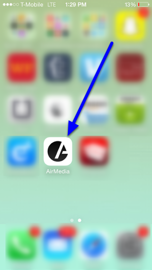 Access your AirMedia application on your phone.