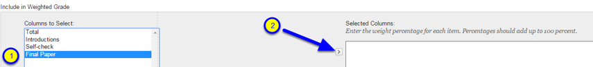 """Click the name of the assignment and then click the small right arrow near the right """"Selected Columns"""" box."""