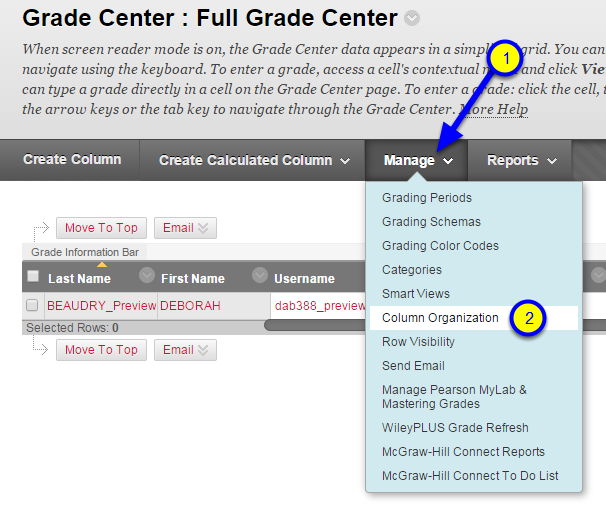 On the Full Grade Center page, hover your mouse over the Manage button, and then click on Column Organization.