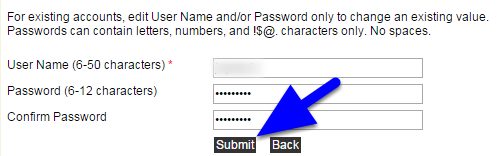 Scroll down to the bottom and enter a new password, confirm the same password and click Submit.  Passwords must be 6-12 characters in length and can only contain letters, numbers, and !$@. characters (no spaces).