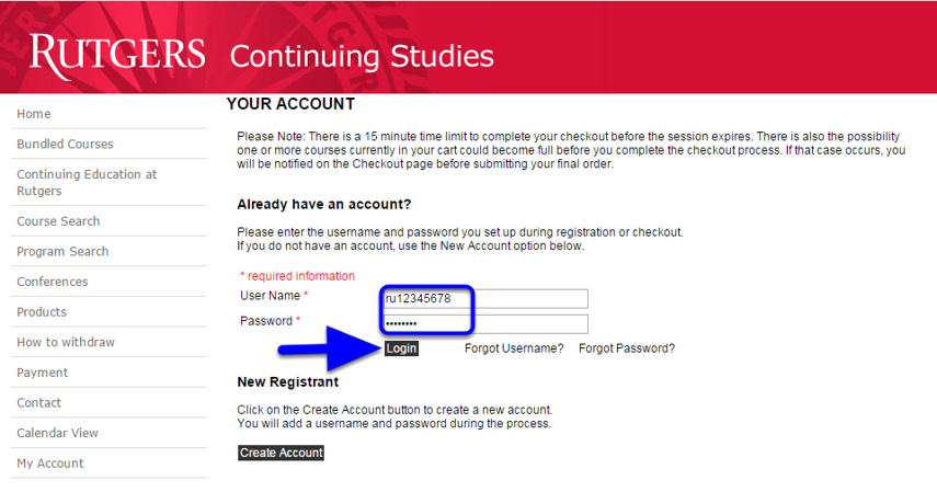 First navigate to My Account at: https://ce-catalog.rutgers.edu/checkoutsignin.cfm and login with your ANCOR User Name and current Password.  This is NOT the same as your Blackboard Community Login Username (see note below).