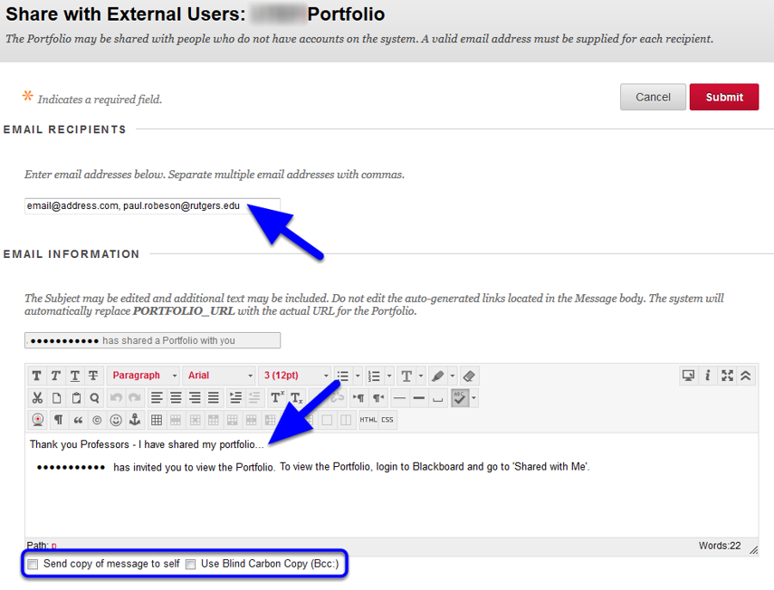 EXTERNAL USERS - Portfolios can also be shared with any user outside of the Rutgers University system through email addresses separated by commas.  You may choose to edit the default Message and/or include message options.