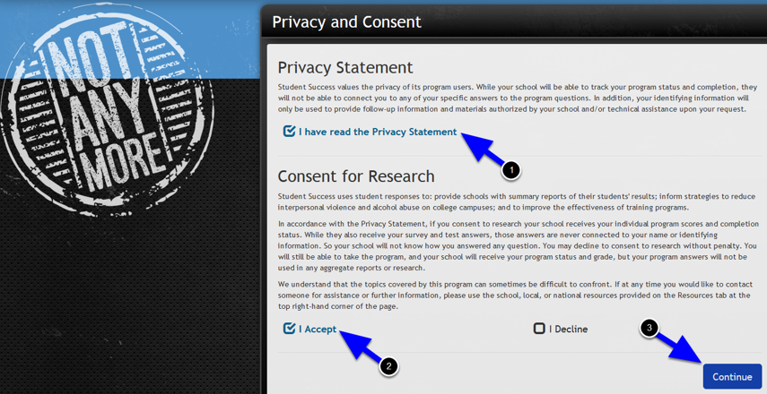 Acknowledge the Privacy Statement and Accept or Decline the Consent for Research options. You are not required to participate in the research in order to complete the module. Click the Continue button at the bottom right.