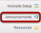 To access this tool, select Announcements from the Tool Menu in the Administration Workspace. (Admin users only)