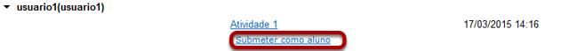 Para o aluno que você deseja submeter clique em Enviar como Aluno.