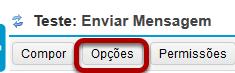 Clicar no botão Opções.