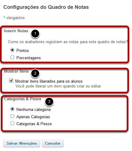 Opções de configuração do quadro de notas.