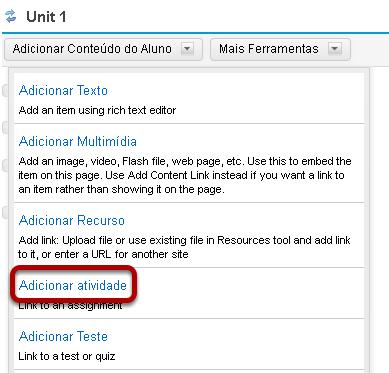 Clicar em Adicionar Conteúdo e, em seguida, Adicionar Atividade.
