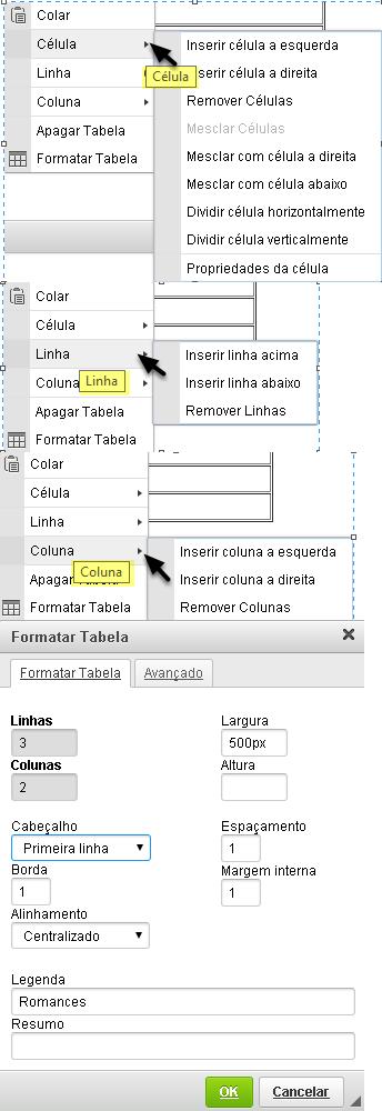 Selecionar o elemento tabela que você deseja editar (célula, linha, coluna, tabela ou Apagar).