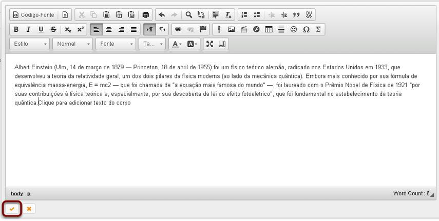 Fazer as edições no texto no Editor de Texto Rico.