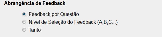 Avaliação e Feedback: Abrangência do Feedback.