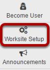 Go to Worksite Setup.