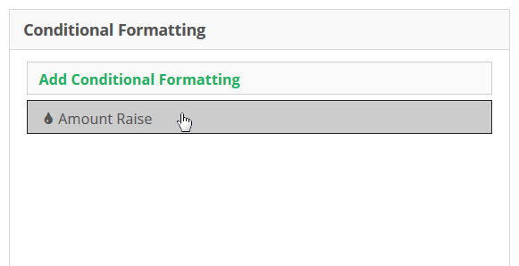 Select which Conditional Formatting you wish to edit.
